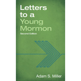 Deseret Book Company (DB) Letters to a Young Mormon by Adam S. Miller