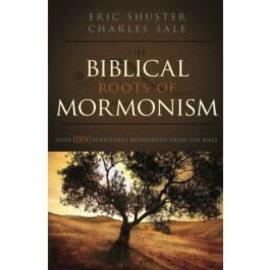 Cedar Fort Publishing The Biblical Roots of Mormonism