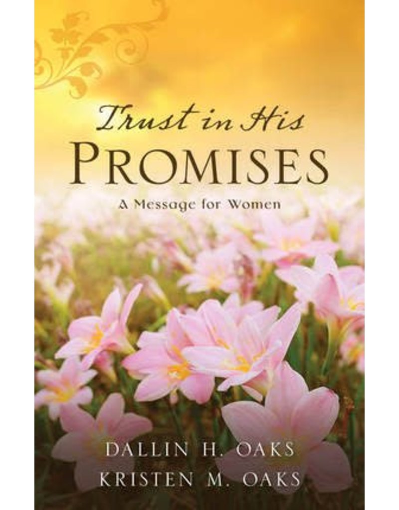 Trust in His Promises, A Message for women