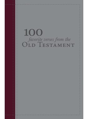100 Favorite verses from the Old Testament