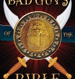 Bad Guys of The Bible by Dennis Gaunt