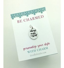 Be Charmed Always In My Heart Charm