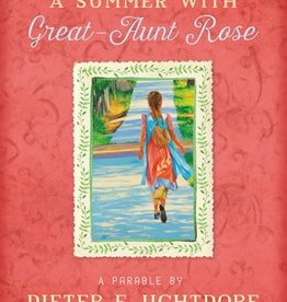 A Summer With Great Aunt Rose