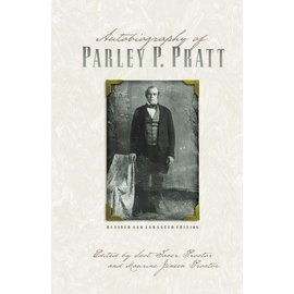 Deseret Book Company (DB) Autobiography of Parley P. Pratt (Revised and Enhanced Edition)