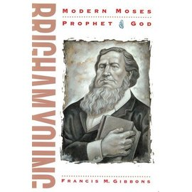 Deseret Book Company (DB) Brigham Young: Modern Moses, Prophet of God.