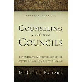 Deseret Book Company (DB) Counseling with Our Councils - Revised Edition by M. Russell Ballard