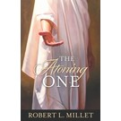 Deseret Book Company (DB) The Atoning One by Robert L. Millet