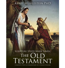 Scripture Study Made Simple: The Old Testament by Kerry Muhlestein