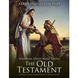 Deseret Book Company (DB) Scripture Study Made Simple: The Old Testament by Kerry Muhlestein