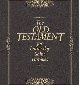 The Old Testament for Latter-day Saint Families by Thomas R. Valletta