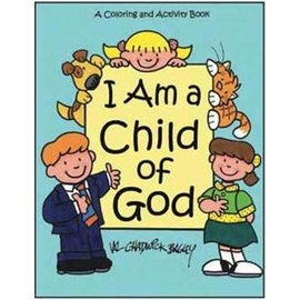 Covenant Communications I Am a Child of God Coloring and Activity Book, Val Chadwick Bagley