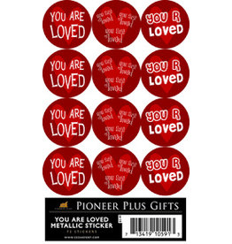 You are Loved metallic stickers