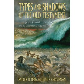Deseret Book Company (DB) Types and Shadows of the Old Testament: Jesus Christ and the Great Plan of Happiness, Degn/Christensen