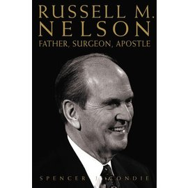 Deseret Book Company (DB) Russell M. Nelson: Father, Surgeon, Apostle,  Condie