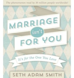 Marriage Isn't For You, Smith