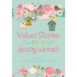 Deseret Book Company (DB) Value Stories for a Young Woman by Marilyn O. Diehl, Marta O. Smith