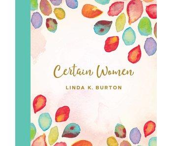 Certain Women, Linda K. Burton
