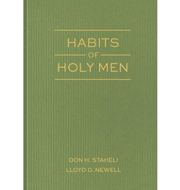 Habits of Holy Men, Staheli/Newell