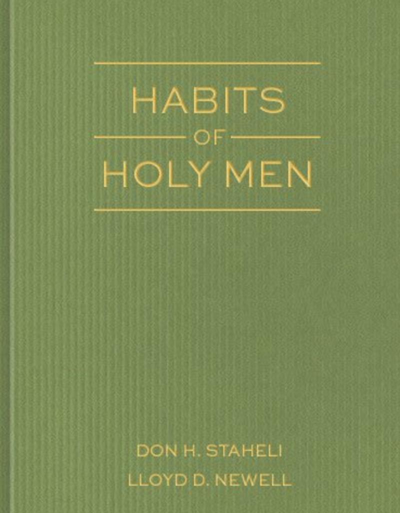 Habits of Holy Men, Staheli/Newell