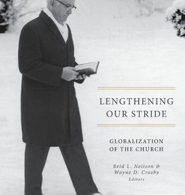Lengthening Our Stride: Globalisation of the Church, Neilson/Crosby