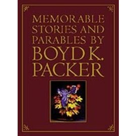 Deseret Book Company (DB) Memorable Stories and Parables by Boyd K. Packer, Packer (paper) NEW NOW IN PAPER