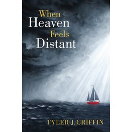 Deseret Book Company (DB) When Heaven Feels Distant, Griffin
