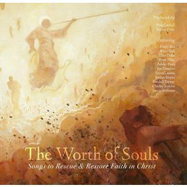 Deseret Book Company (DB) Worth of Souls: Songs to Rescue and Restore Faith in Jesus Christ, Cardall (in-store date 27th April 2018)
