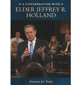 Conversation with Jeffrey R. Holland, A: Meaningful Answers for Today, Holland. DVD