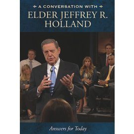 Deseret Book Company (DB) Conversation with Jeffrey R. Holland, A: Meaningful Answers for Today, Holland. DVD