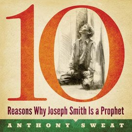 Deseret Book Company (DB) 10 Reasons Why Joseph Smith is Prophet, Sweat (CD)
