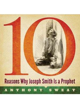 10 Reasons Why Joseph Smith is Prophet, Sweat (Audio Book)