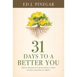 Covenant Communications 31 Days to a Better You, Ed J. Pinegar