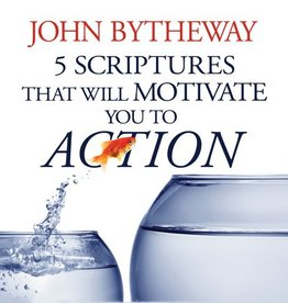 5 Scriptures that Will Motivate You to Action, Bytheway. (CD)