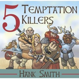 Covenant Communications 5 Temptation Killers, Hank Smith—A funny, yet effective talk that will help youth to use their agency wisely