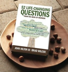 52 Life Changing Questions from the Book of Mormon, Hilton