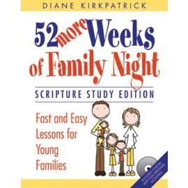 Covenant Communications 52 More Weeks of Family Night: Scripture Study Edition, Diane Kirkpatrick—Includes a CD-Rom