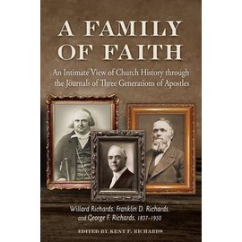 Deseret Book Company (DB) A Family of Faith: An Intimate View of Church History from Three Generations of Apostles, Richards