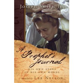 Cedar Fort Publishing A Prophets Journal, His own story in his own words by Lee Nelson
