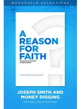 A Reason For Faith: Navigating LDS Doctrine and Church History, Laura Hales
