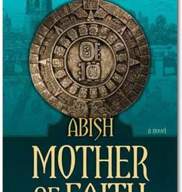 Abish, The Mother of Faith, Grant