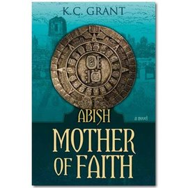 Covenant Communications Abish, The Mother of Faith, Grant