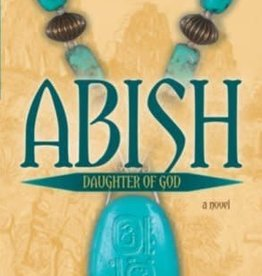 Abish: Daughter of God, K.C. Grant