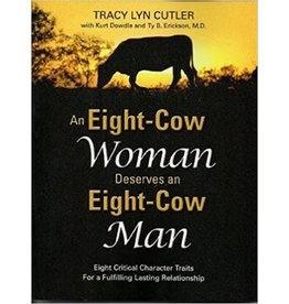 An Eight-Cow Woman Deserves and Eight-Cow Man