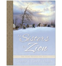 As Sisters in Zion, Christensen