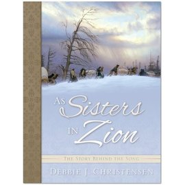 Deseret Book Company (DB) As Sisters in Zion, Christensen