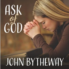 Deseret Book Company (DB) Ask of God 2017 Youth Theme, Bytheway (CD)