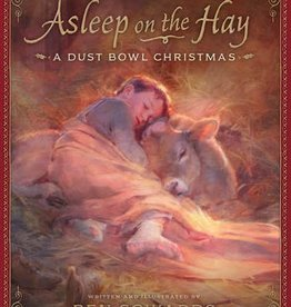 Asleep on the Hay: A Dust Bowl Christmas, Sowards