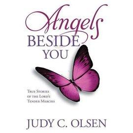 Covenant Communications Angels Beside You, Judy C. Olsen