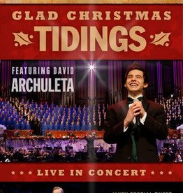 Glad Christmas Tidings: Live in Concert, Mormon Tabernacle Choir/David Archuleta