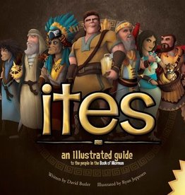 Ites: An Illustrated Guide to the People in the Book of Mormon, Butler